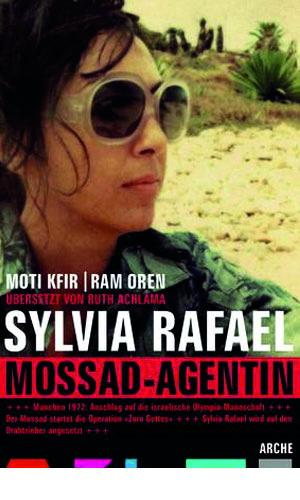 Buchcover Kfir/Oren Sylvia Rafael Mossad Agentin