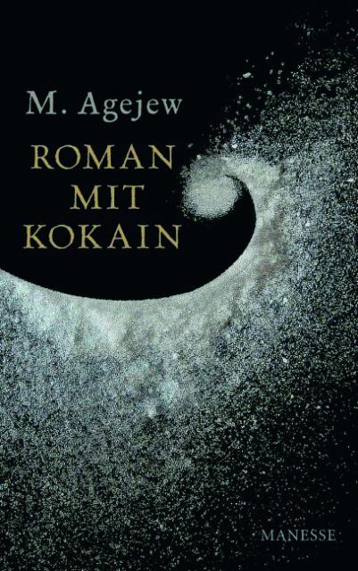 Roman mit Kokain/ © Manesse 2012