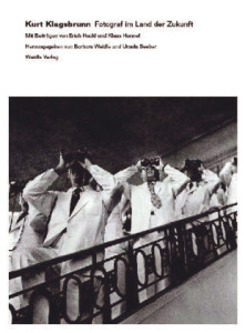 Barbara Weidle, Ursula Seeber: Kurt Klagsbrunn. Fotograf im Land der Zukunft. Weidle Verlag 2013; 196 S.; 200 Fotos; 39 Euro
