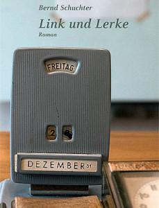 Bernd Schuchter:  Link und Lerke. Roman. Edition Laurin 2013;  160 S.,  17,90 EUR