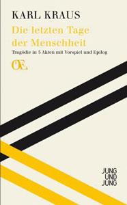 Die letzten Tage der Menschheit. Herausgegeben von Bernhard Fetz. Jung und Jung 2014;  800 S.,  28 EUR