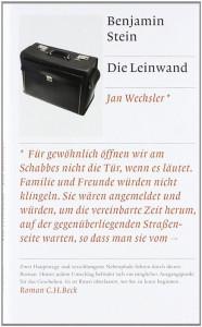 Benjamin Stein:  Die Leinwand.  C. H. Beck Verlag;  416 S., € 19,95