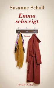 Susanne Scholl: Emma schweigt. Residenz Verlag; 180 S., € 19,90