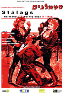 Stalags. Holocaust and Pornography in israelischer Sex-and-crime-Comics der 60er-Jahre.